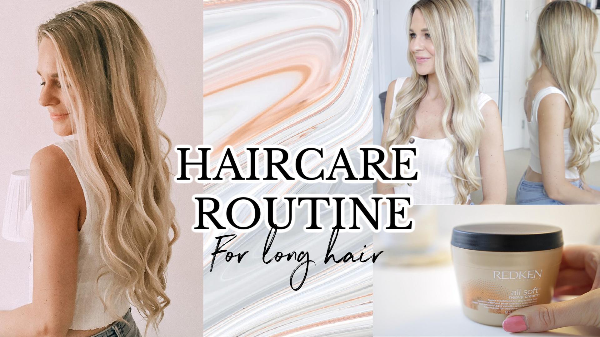 HAIRCARE ROUTINE   How I Keep My Hair Long & Healthy