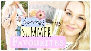 Spring Into Summer Favourites