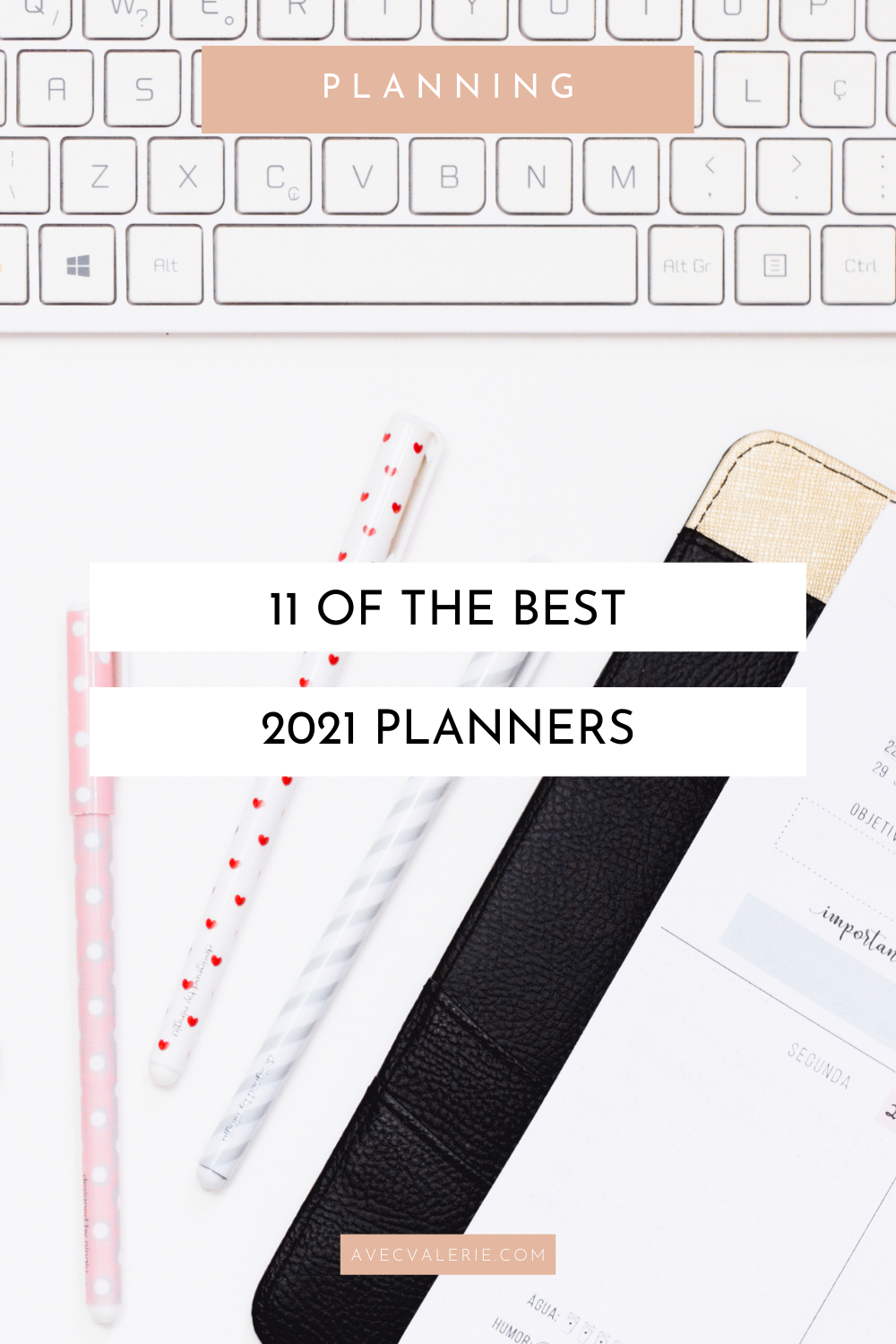 11 of the Best 2021 Planners to Boost Productivity