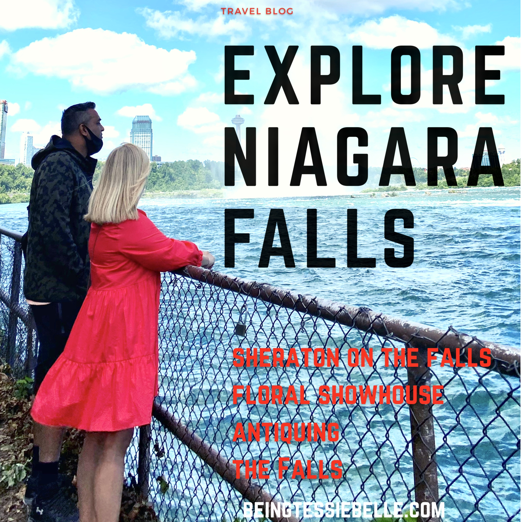 Explore Niagara Falls - A weekend Getaway Summer 2020