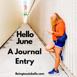 Hello June - Journal Entry June 1st 2020