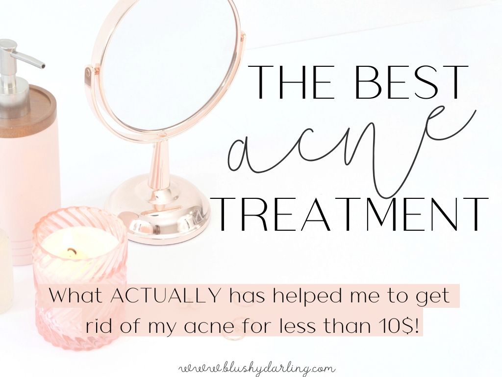 The Best ACNE Treatment Product For Less Than 10$