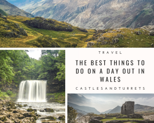 The Best Things to Do on a Day Out in Wales
