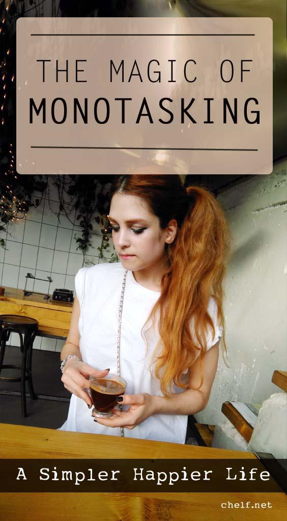 MONOTASKING | LIFESTYLE CONCEPTS