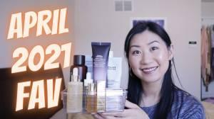 April 2021 favourite skincare/makeup products