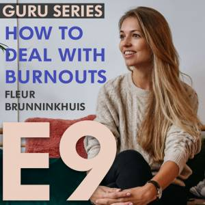 How to Deal with Burnouts: Causes, Treatment, and Prevention (Podcast)