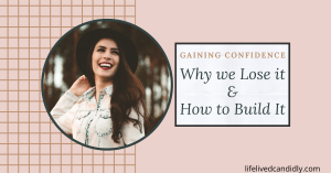 Self-Confidence: Why We Lose It & How to Gain It