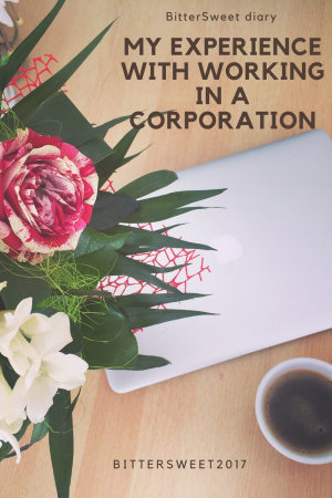 My Experience with Working in A Corporation