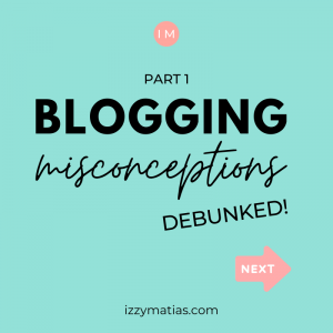 Blogging Misconceptions: Debunked [Part 1]