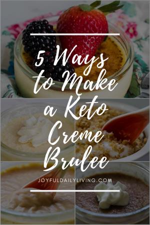 5 Ways to Make a Keto Creme Brulee