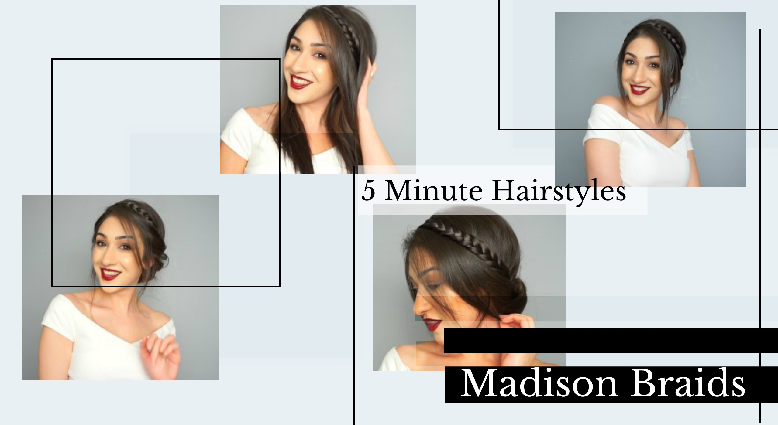 Easy Heatless Hairstyles Feat Madison Braids Looks Fashion Potluck