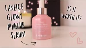 Laneige Glowy Makeup Serum | Is it Worth It?