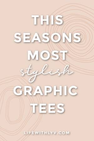 My Go-To Graphic Tees!