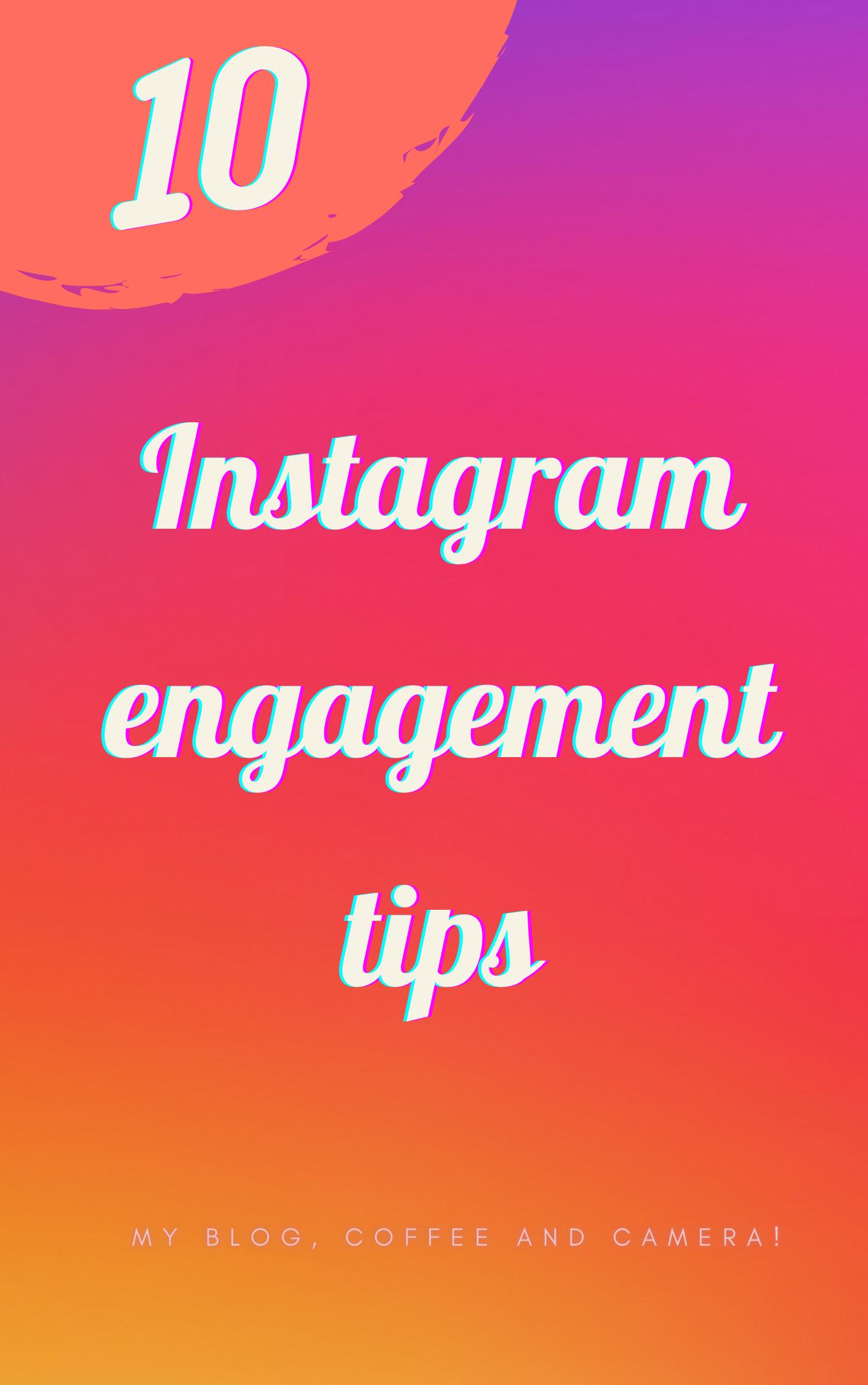 10 Instagram Engagement Tips