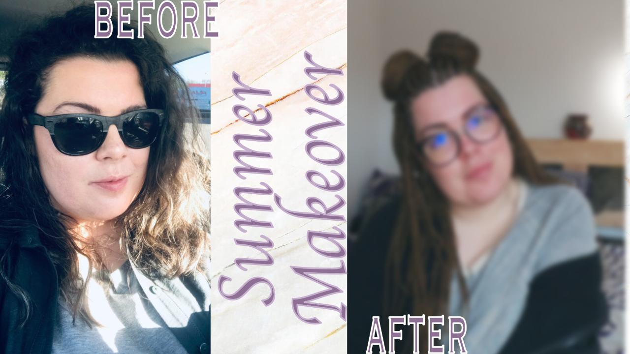 Summer Makeover 2021 reward to myself