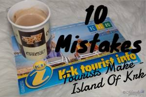 10 Mistakes Tourists Make - Island Of Krk
