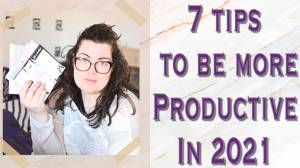 Top 7 things to be more productive in 2021