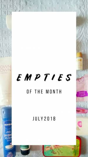 Empties of the month- July 2018