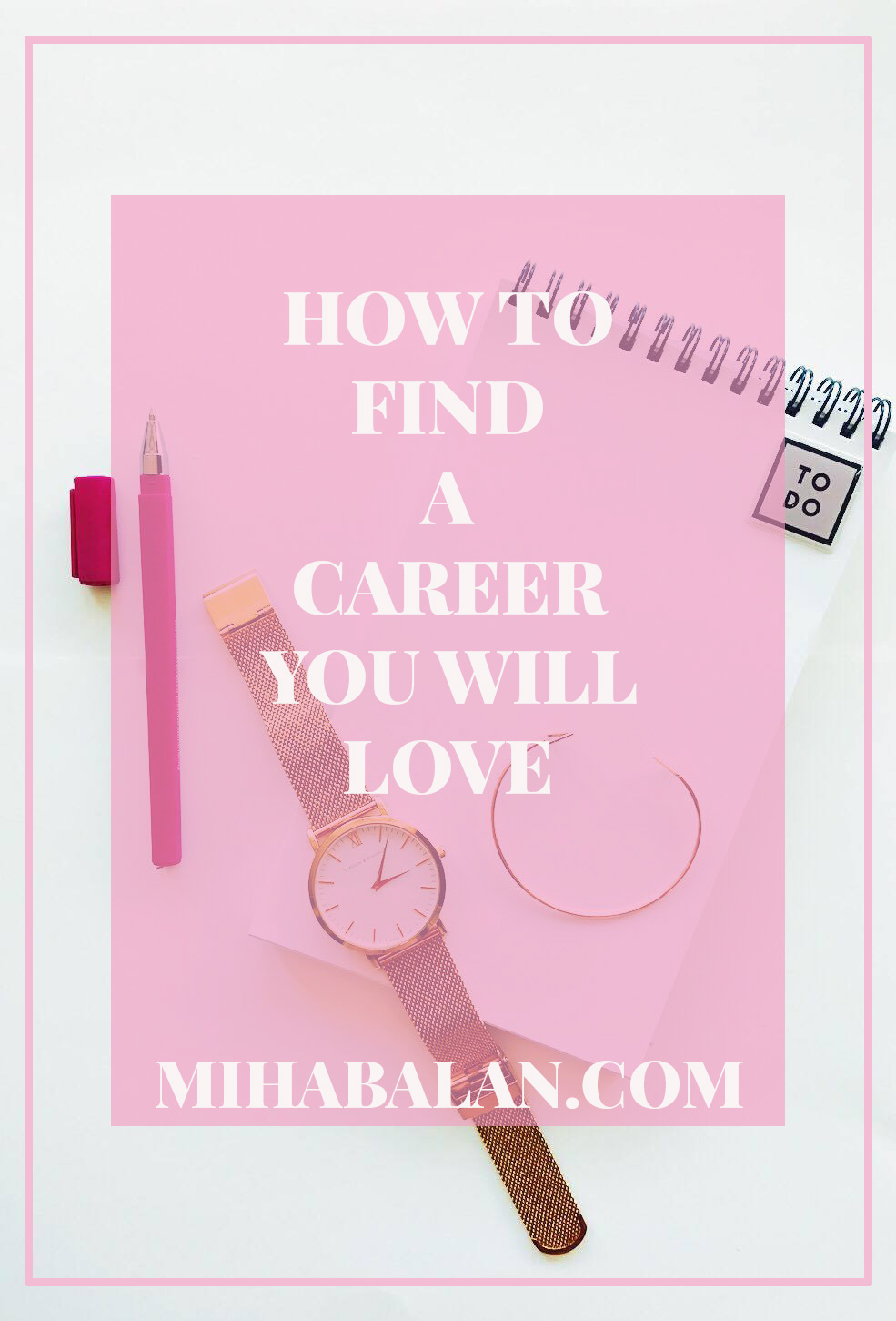 How do you find the career path that you will love?