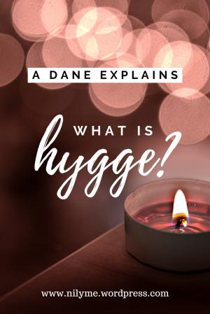 A Dane Explains Hygge