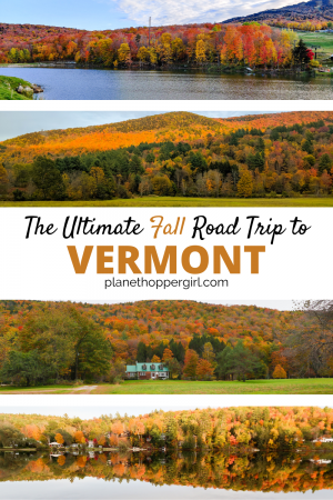 An Epic Fall Road trip in Vermont: Full Itinerary