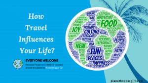 How Travel Influences Your Life?