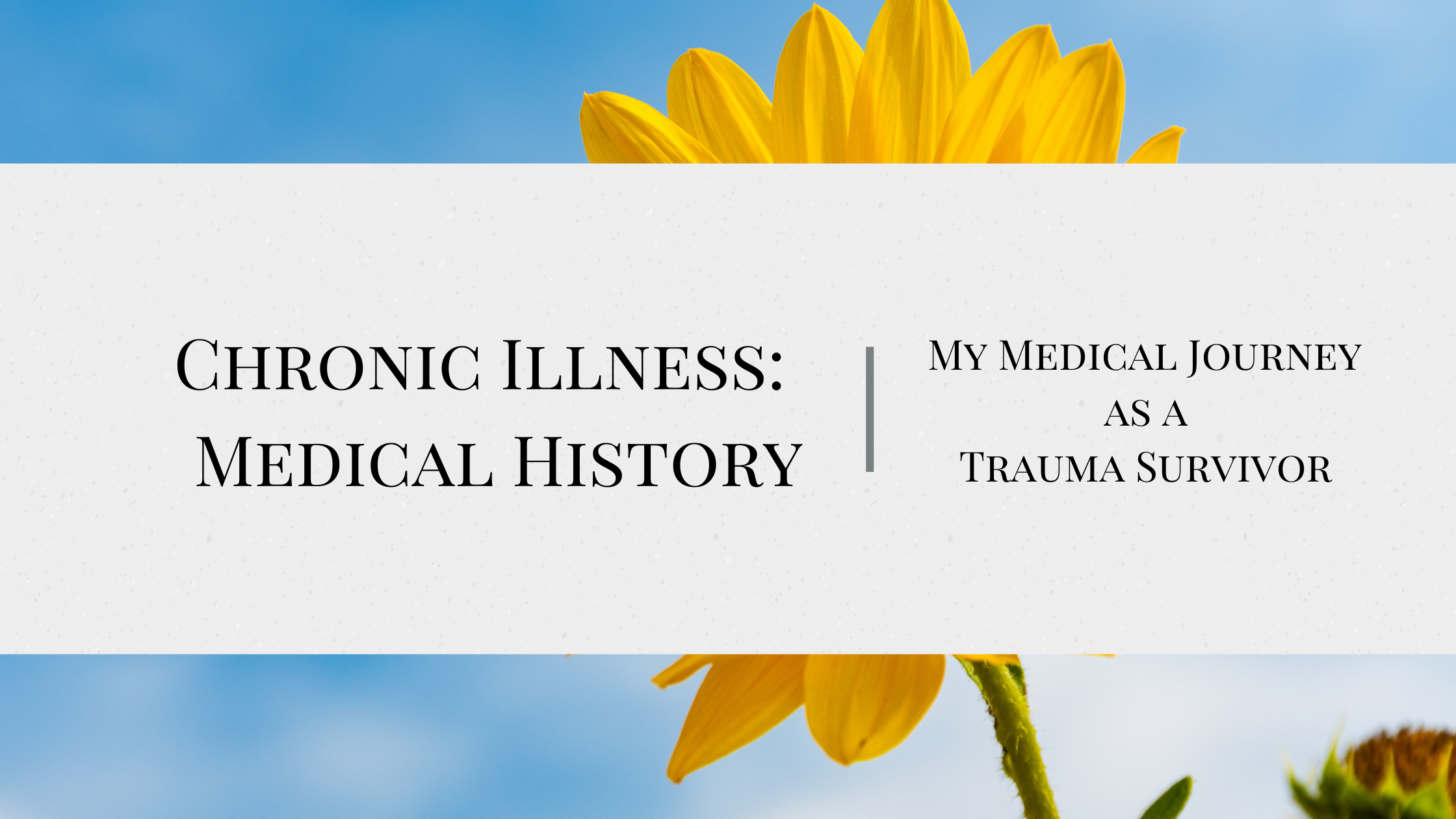 Chronic Illness: Medical History