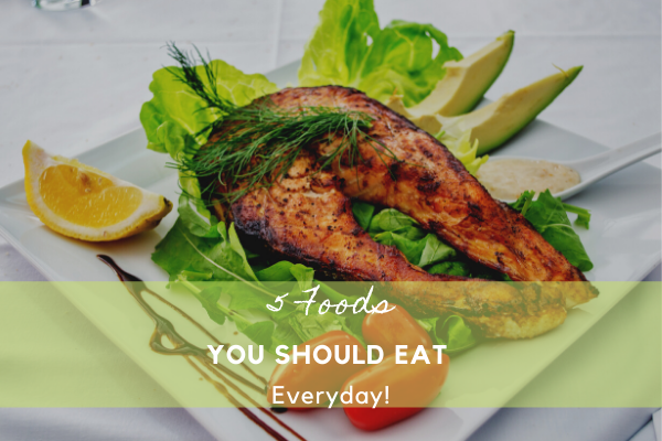 5 Foods You should Eat Everyday