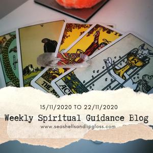 Weekly Spiritual Guidance Blog 15/11/2020 to 22/11/2020