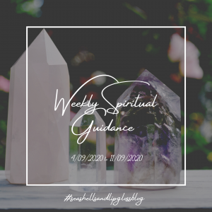 Your Weekly Spiritual Guidance 04/09/2020 to 11/09/2020