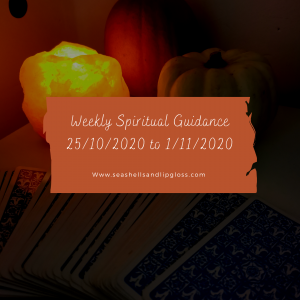 Your Weekly Spiritual Guidance 25/10/2020 to 1/11/2020