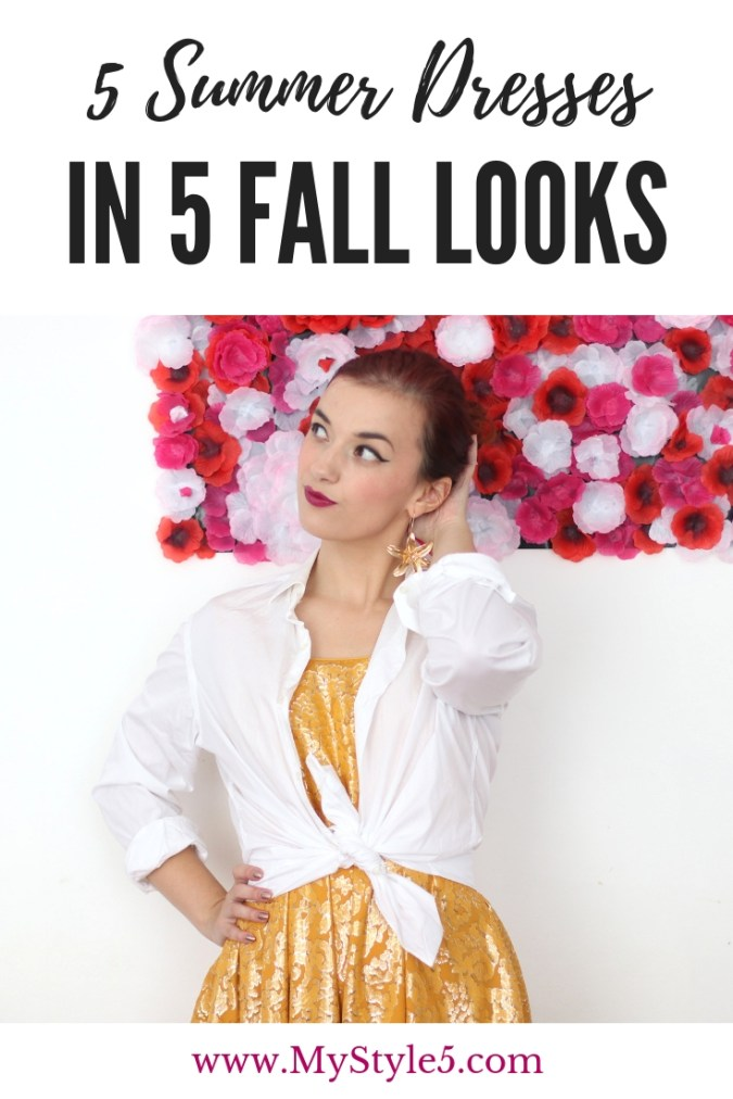 5 Summer Dresses in 5 Fall Transitional Outfits