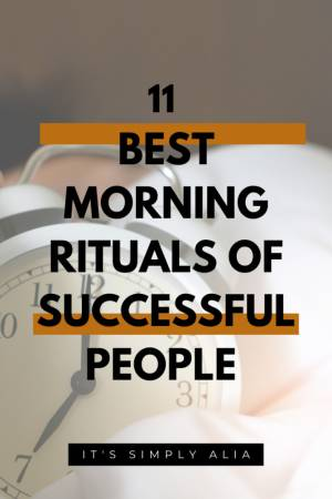 11 Best Morning Rituals For Successful People