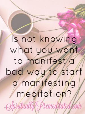 How to Manifest Using Meditation