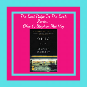 The Best Paige In The Book Review: Ohio by Stephen Markley