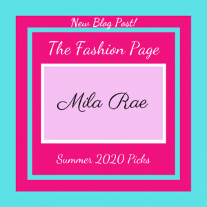 The Fashion Page: Mila Rae Boutique Summer 2020 Picks