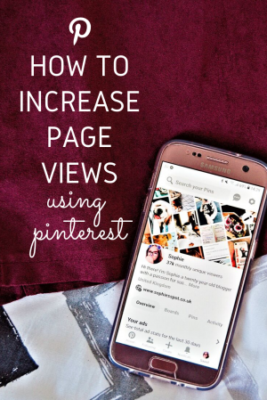 HOW TO INCREASE YOUR PAGE VIEWS USING PINTEREST