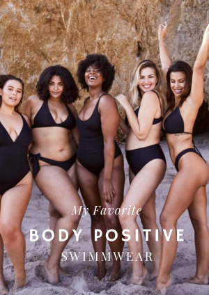 My Favorite Body Positive Swimwear
